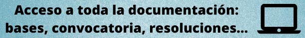 Acceso a toda la documentación_ bases, convocatoria, listados... (1)